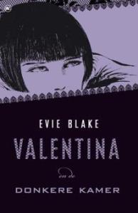 Valentina en de donkere kamer - Evie Blake