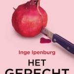 Het gerecht – Inge Ipenburg