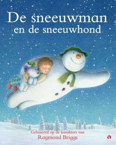 De sneeuwman en de sneeuwhond - Raymond Briggs