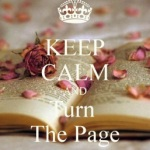 Keep calm and… turn the page