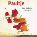 Paultje: de liefste mama – Brigitte Weninger