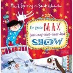 De grote Max gaat-nog-niet-naar-bed show – Mark Sperring