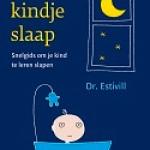 Slaap kindje slaap: snelgids om je kind te leren slapen – Dr. Estivill
