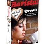 Barista! Troost – Elsbeth Witt