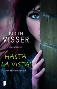 Mini-recensie: Hasta la vista! – Judith Visser