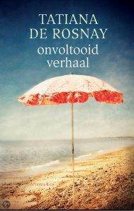 Mini-recensie: Onvoltooid verhaal – Tatiana de Rosnay