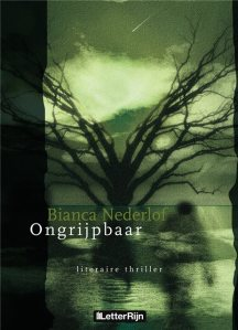 Ongrijpbaar – Bianca Nederlof