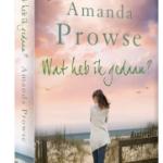 Wat heb ik gedaan?  – Amanda Prowse