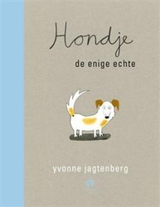 Hondje: de enige echte – Yvonne Jagtenberg