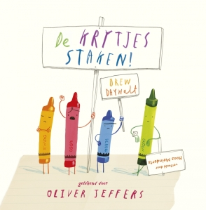 De krijtjes staken – Drew Daywalt & Oliver Jeffers