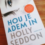Hou je adem in – Holly Seddon