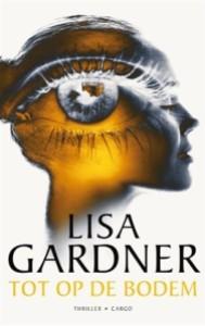 Tot op de bodem - Lisa Gardner
